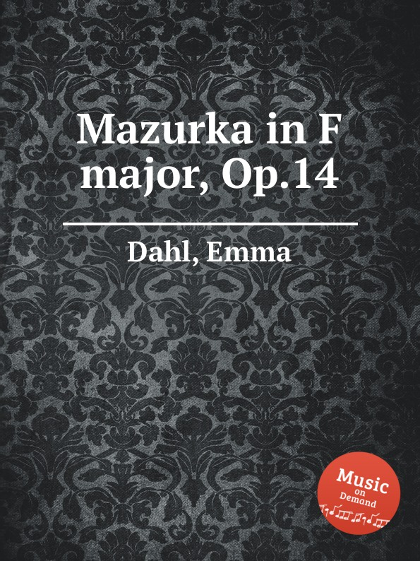 E. Dahl Mazurka in F major, Op.14 f neruda mazurka and ungarisch op 38