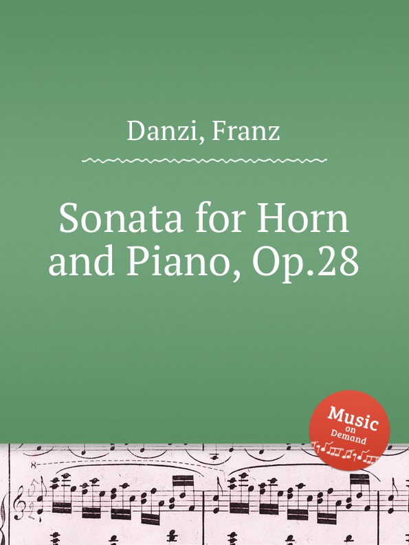 F. Danzi Sonata for Horn and Piano, Op.28 f draeseke adagio for horn and piano op 31