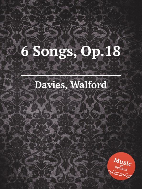 W. Davies 6 Songs, Op.18