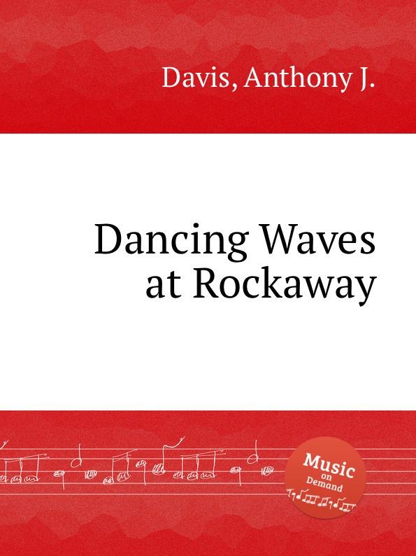A. J. Davis Dancing Waves at Rockaway dkny rockaway ny2660