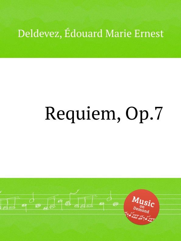 E.M.E. Deldevez Requiem, Op.7