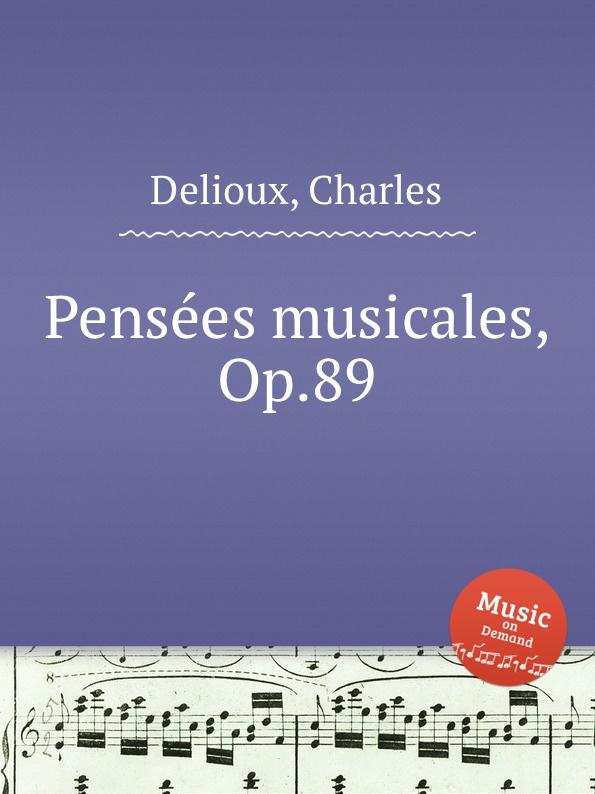 Ch. Delioux Pensees musicales, Op.89