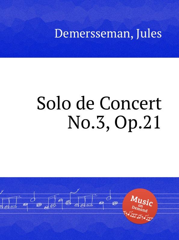 J. Demersseman Solo de Concert No.3, Op.21