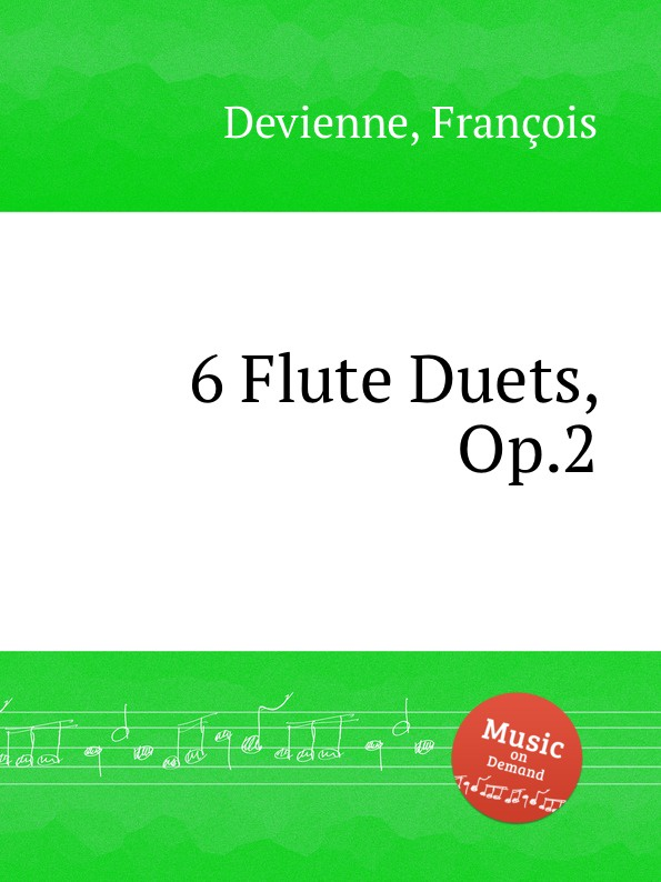 F. Devienne 6 Flute Duets, Op.2 s scott 3 easy flute duets op 73