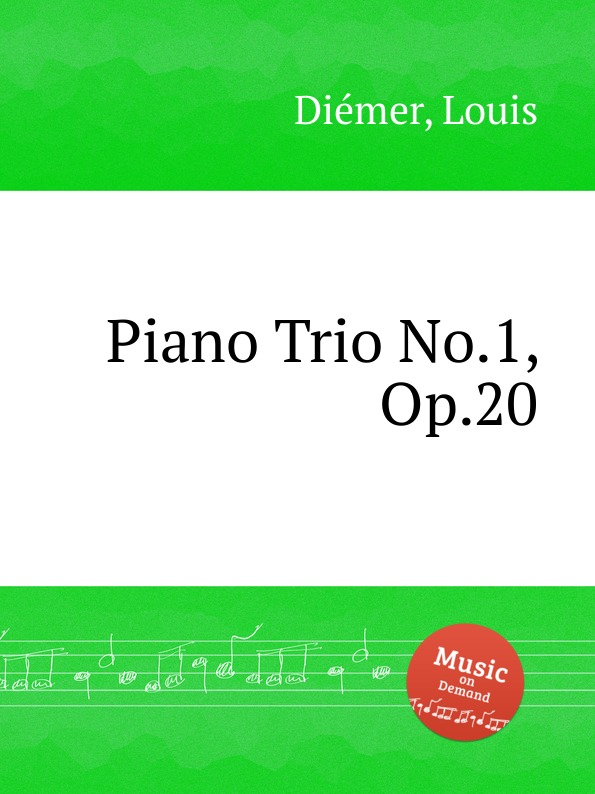L. Diemer Piano Trio No.1, Op.20 недорого