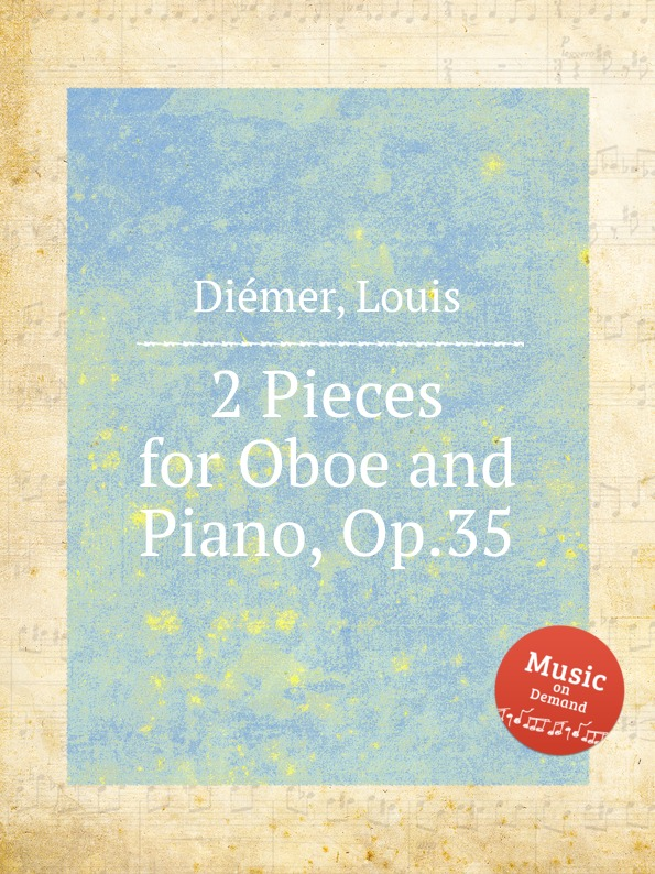 L. Diemer 2 Pieces for Oboe and Piano, Op.35