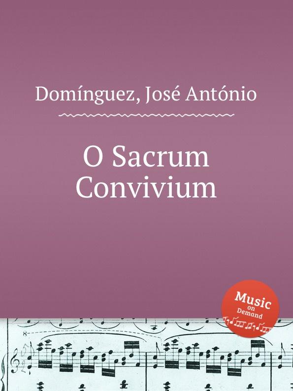 J.A. Domínguez O Sacrum Convivium