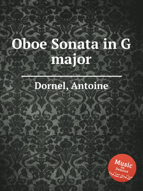 лучшая цена A. Dornel Oboe Sonata in G major