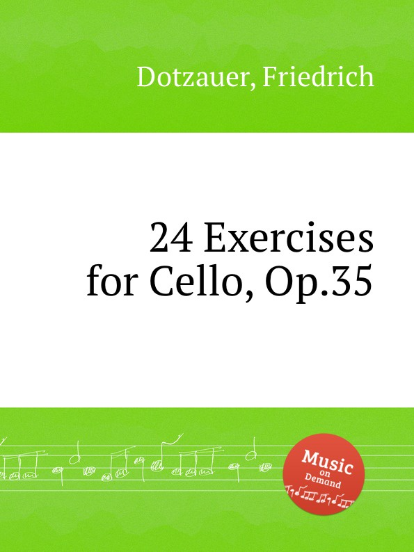 цена F. Dotzauer 24 Exercises for Cello, Op.35 в интернет-магазинах