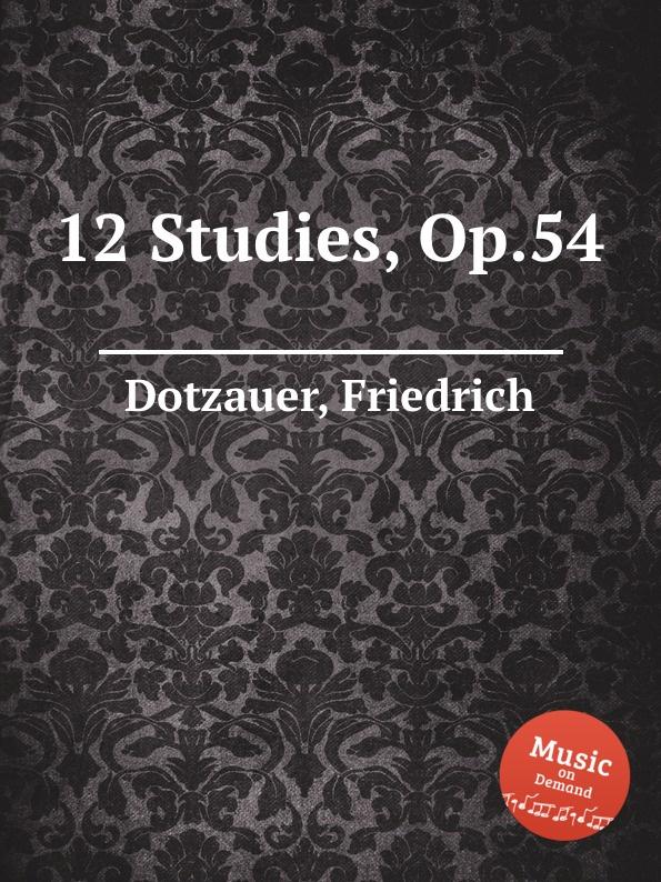 F. Dotzauer 12 Studies, Op.54 f neruda gavotte for cello op 54