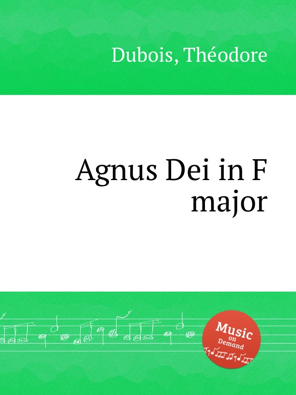 Th. Dubois Agnus Dei in F major