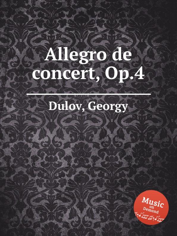 G. Dulov Allegro de concert, Op.4 саймон престон тревор пиннок the english concert orchestra simon preston trevor pinnock handel complete organ concertos 3 cd