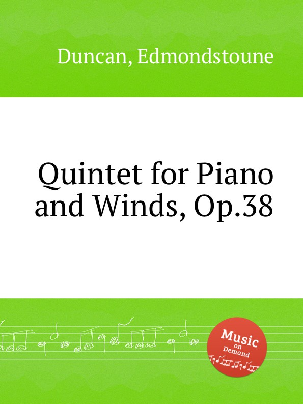 E. Duncan Quintet for Piano and Winds, Op.38 m alejandre prada quintet for piano and winds op 51