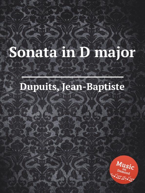 цена J.B. Dupuits Sonata in D major в интернет-магазинах
