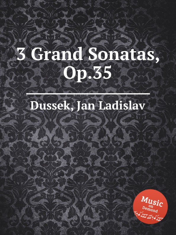 J.L. Dussek 3 Grand Sonatas, Op.35 цена