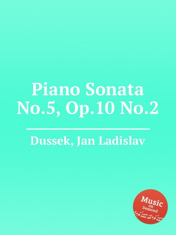 J.L. Dussek Piano Sonata No.5, Op.10 No.2 цена