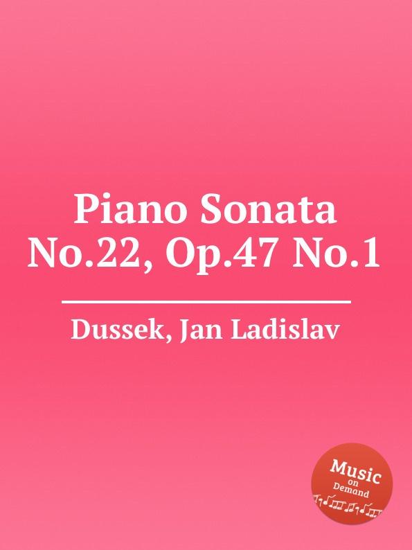 J.L. Dussek Piano Sonata No.22, Op.47 No.1