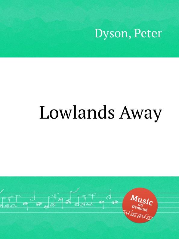 P. Dyson Lowlands Away маттиас хеллберг mattias hellberg high in the lowlands