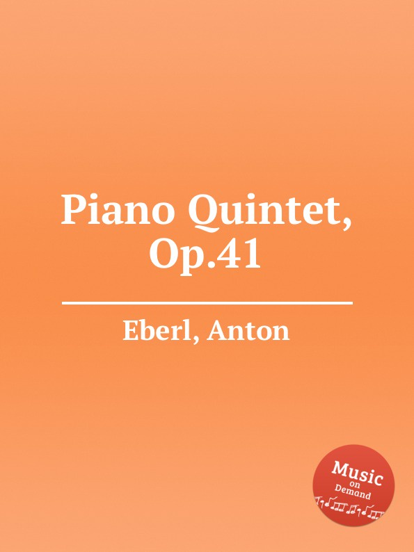 A. Eberl Piano Quintet, Op.41 недорого