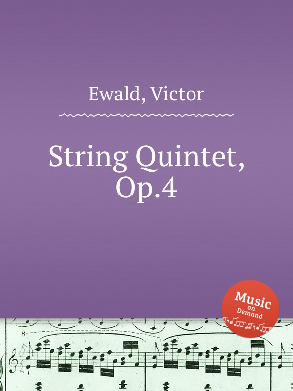 V. Ewald String Quintet, Op.4 анна дубок синтетическое счастье сборник стихов