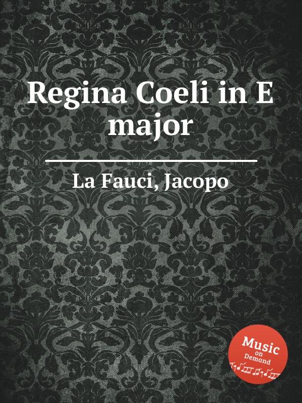 J. la Fauci Regina Coeli in E major j d zelenka regina coeli zwv 129
