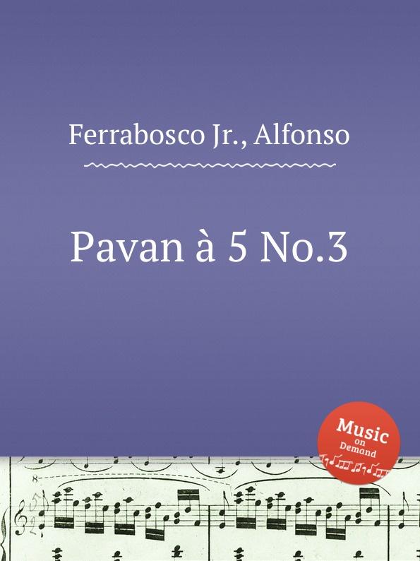 A. Ferrabosco Jr. Pavan a 5 No.3 w f skene pavan for 3 viols