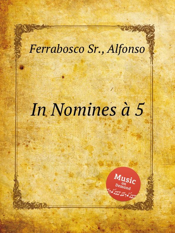A. Ferrabosco Jr. In Nomines a 5