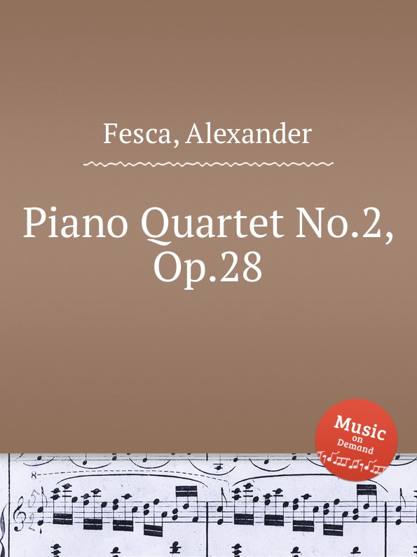 A. Fesca Piano Quartet No.2, Op.28 цена