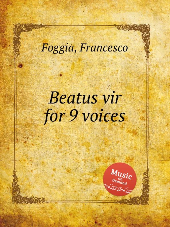 f foggia beatus vir for 9 voices F. Foggia Beatus vir for 9 voices