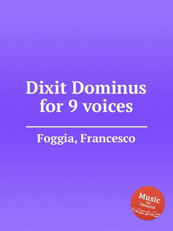 F. Foggia Dixit Dominus for 9 voices цена в Москве и Питере