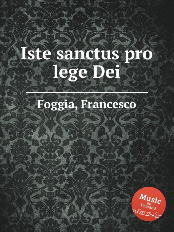 f foggia beatus vir for 9 voices F. Foggia Iste sanctus pro lege Dei