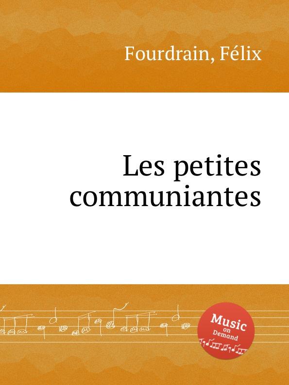 F. Fourdrain Les petites communiantes цены онлайн