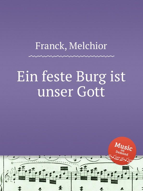 M. Franck Ein feste Burg ist unser Gott m reger choral phantasie uber ein feste burg ist unser gott op 27