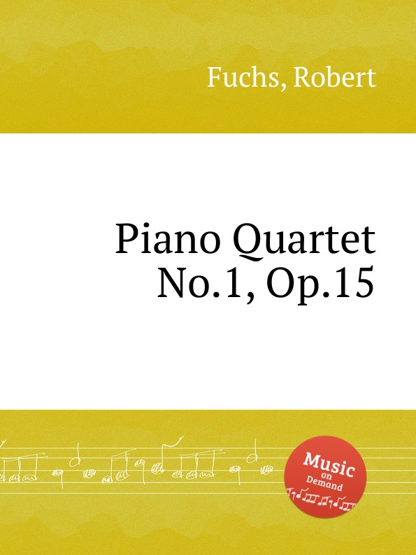 R. Fuchs Piano Quartet No.1, Op.15 недорого
