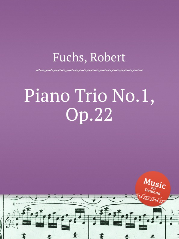 R. Fuchs Piano Trio No.1, Op.22 недорого