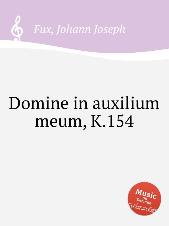 J.J. Fux Domine in auxilium meum, K.154 o de lassus domine in auxilium meum respice