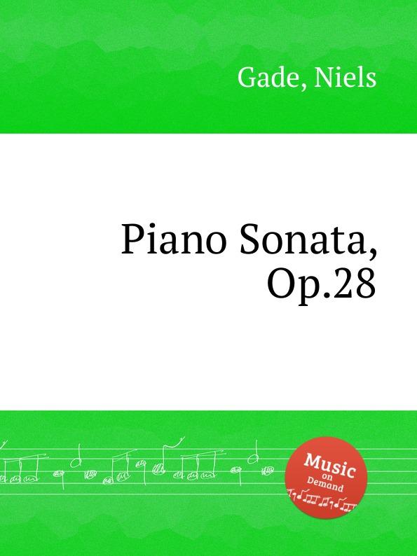 N. Gade Piano Sonata, Op.28