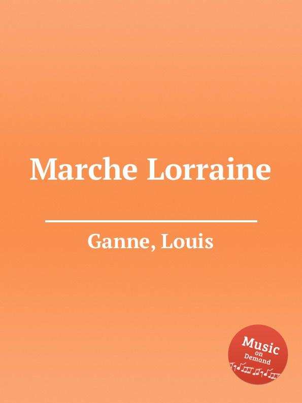 L. Ganne Marche Lorraine