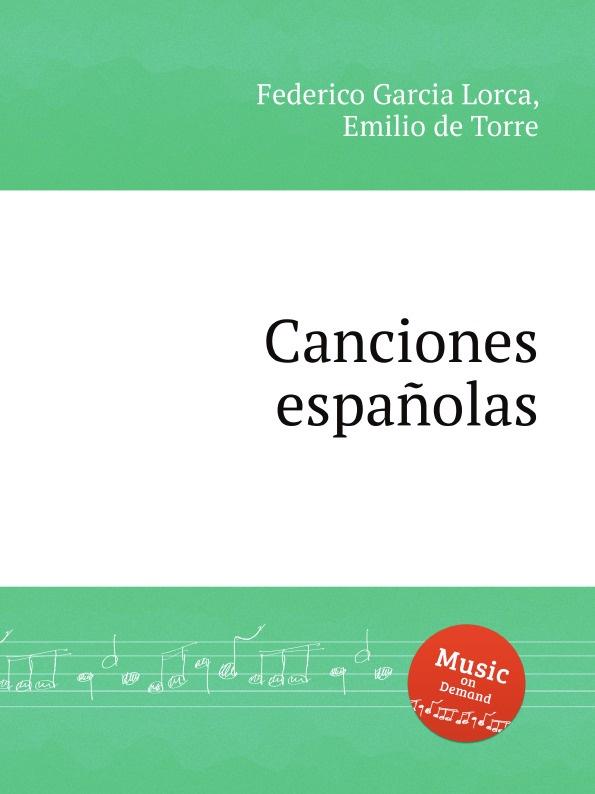 цены на F. Garcia Lorca, E. de Torre Canciones espanolas  в интернет-магазинах