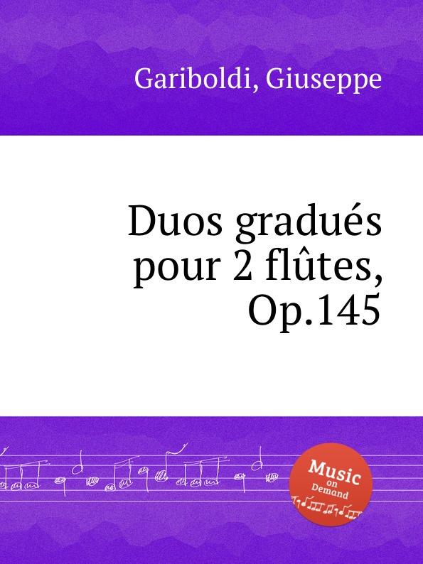 G. Garibaldi Duos gradues pour 2 flutes, Op.145 n p jensen 3 duos for 2 flutes op 9