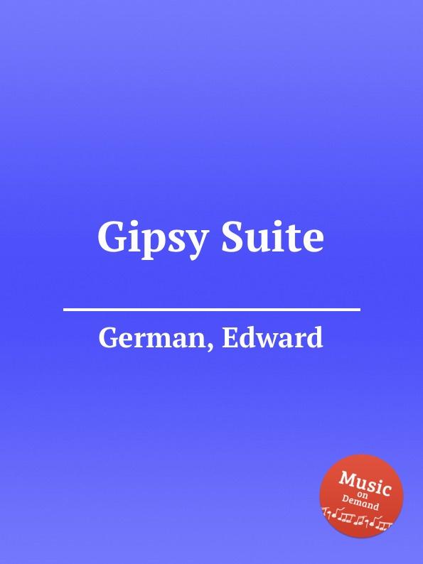 E. German Gipsy Suite