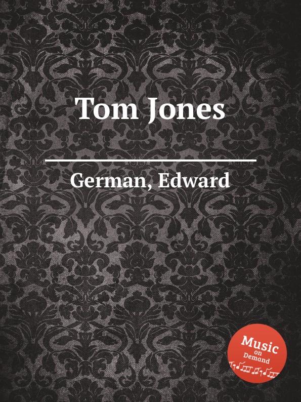 E. German Tom Jones tom jones hampshire