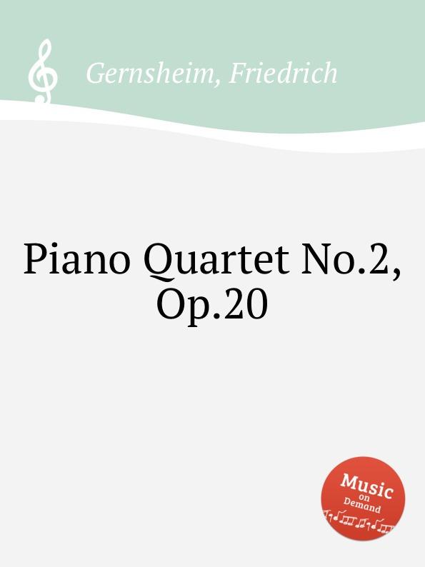F. Gernsheim Piano Quartet No.2, Op.20 цена