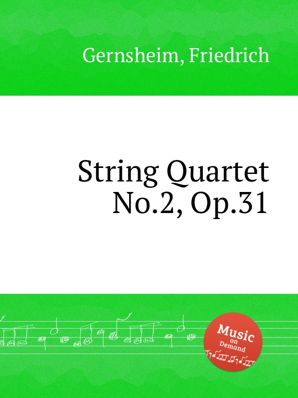 F. Gernsheim String Quartet No.2, Op.31 f neruda string quartet no 4 op 35