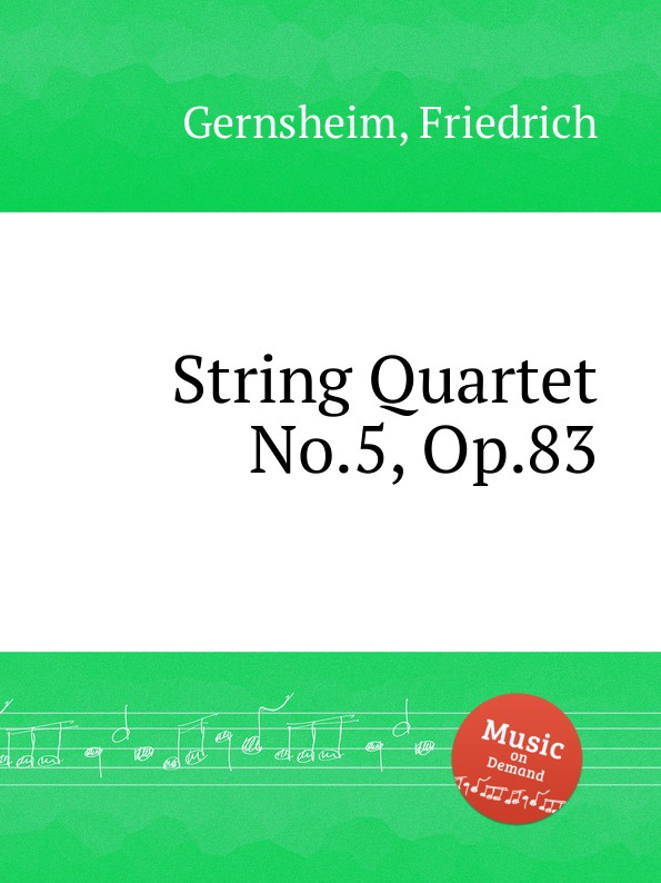 F. Gernsheim String Quartet No.5, Op.83 f neruda string quartet no 4 op 35
