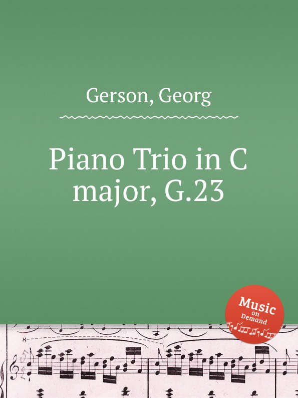 G. Gerson Piano Trio in C major, G.23 l hofmann duet for violin and cello in c major