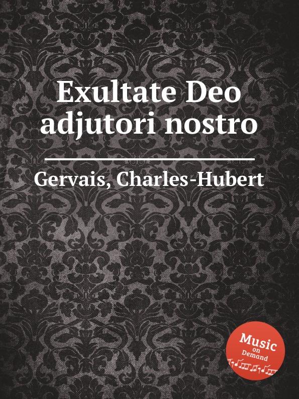 Ch.H. Gervais Exultate Deo adjutori nostro