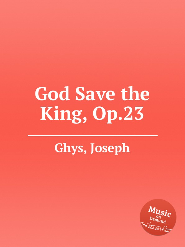J. Ghys God Save the King, Op.23 цена и фото