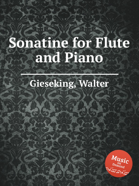 W. Gieseking Sonatine for Flute and Piano