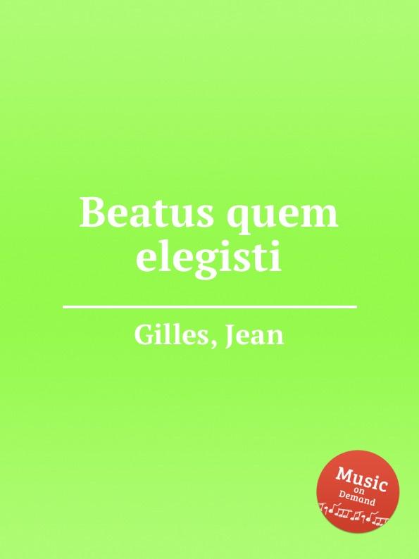 f foggia beatus vir for 9 voices J. Gilles Beatus quem elegisti